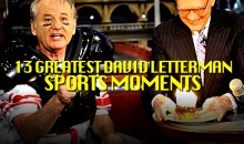 13 Greatest David Letterman Sports Moments