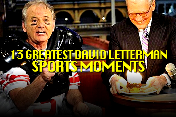 best david letterman sports moments