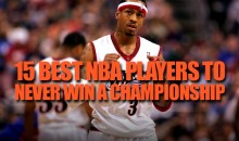 15 Best NBA Players to Never Win a Championship