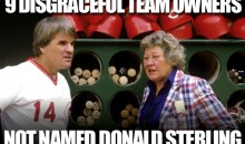 9 Disgraceful Team Owners Not Named Donald Sterling