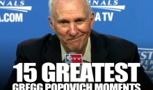 15 Greatest Gregg Popovich Moments
