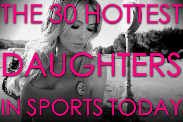 hottest daughter in sports (hottest athlete daughters)