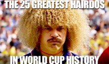 The 25 Greatest Hairdos in World Cup History