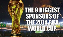 The 9 Biggest Sponsors of the 2014 FIFA World Cup