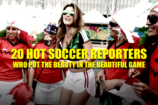 hottest soccer reporters (hottest football reporters)