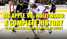 Big Apple vs. Hollywood: A Complete History of New York-Los Angeles Championship Battles
