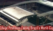 9 Huge Problems Facing Brazil's World Cup