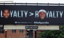 San Antonio Billboard Mocks LeBron's Decision to Opt Out (Pics)