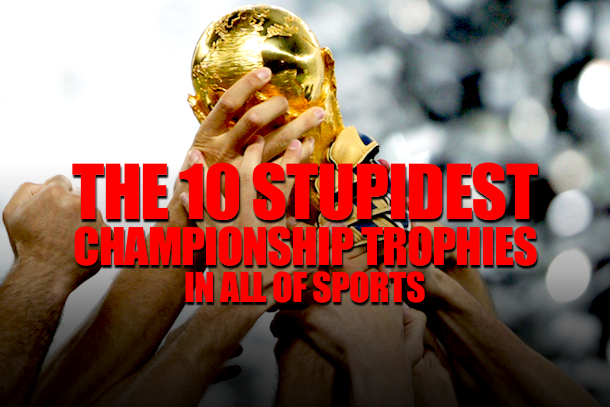 stupid ugly championship trophies