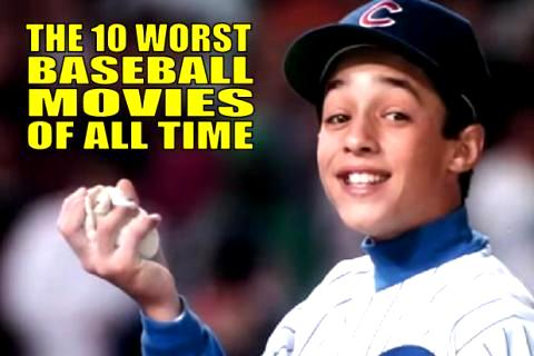 WORST BASEBALL MOVIES OF ALL TIME