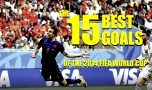 The 15 Best Goals of the 2014 FIFA World Cup