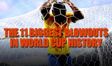 The 11 Biggest Blowouts in World Cup History