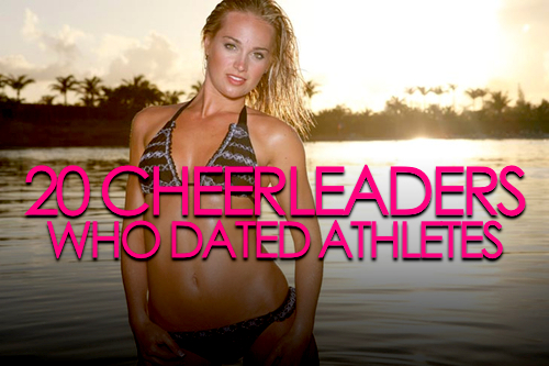 cheerleaders who dated athletes