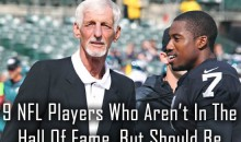 9 NFL Players Who Aren't In The Hall Of Fame, But Should Be