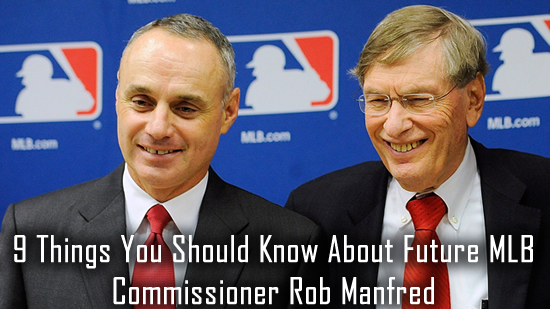 9 Things You Should Know About Future MLB Commissioner Rob Manfred