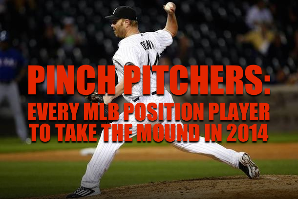 position players non-pitchers who have pitched in 2014 mlb