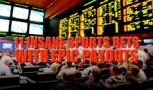 11 Insane Sports Bets with the Biggest Payouts