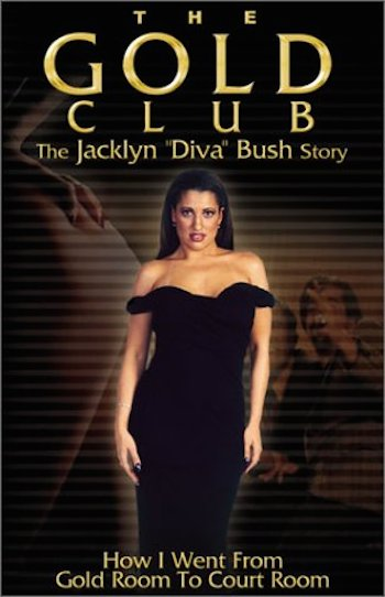 jacklyn diva bush gold club scandal - most famous strippers in sports