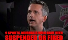 9 Sports Journalists Who Have Been Suspended or Fired
