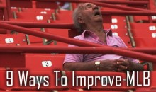 9 Ways To Improve MLB