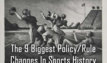 The 9 Biggest Policy/Rule Changes In Sports History
