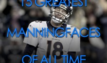The 20 Greatest Manningfaces of All Time