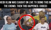 Heidi Klum Was Caught On Live TV Doing This In The Crowd.  Then This Happened (Video)