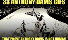 33 Anthony Davis GIFs that Prove Anthony Davis Is Not Human