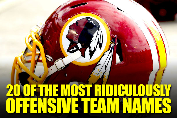 20 ridiculously offensive team names total pro sports