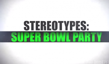 Get to Know Your Super Bowl Party Stereotypes (Video)