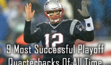 The 9 Most Successful Playoff Quarterbacks of All Time