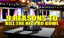 9 Reasons to Kill the NFL Pro Bowl