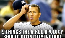 9 Things the A-Rod Apology Should Definitely Include