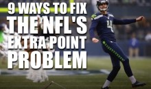 9 Ways to Fix The NFL's Extra Point Problem