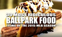 30 Most Ridiculous Ballpark Food Items of the 2015 MLB Season