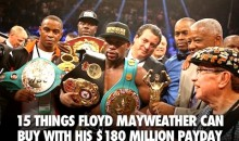 15 Things Floyd Mayweather Can Buy With His $180 Million Payday
