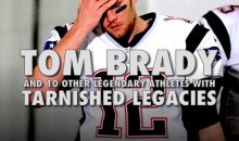 Tom Brady and 10 Other Legendary Athletes with Tarnished Legacies
