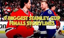 9 Biggest Stanley Cup Finals Storylines