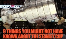 9 Things You Might Not Know About the Stanley Cup