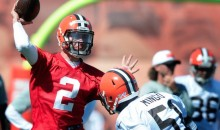 Johnny Manziel Sucked on the First Day of Cleveland Browns Training Camp