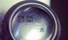 "Indy Brewery Writes ""Tom Brady Sux"" on Beer Cans (Pic)"