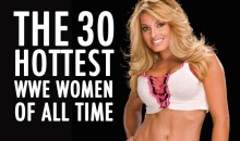 30 Hottest WWE Women of All Time (Video)