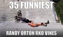 33 Funniest Randy Orton RKO Vines Ever (Video)