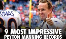 9 Most Impressive Peyton Manning Records (Video)