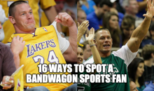 16 Ways to Spot a Bandwagon Sports Fan (Video)
