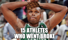 15 Athletes Who Went Broke (Video)