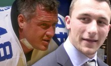 "Former Cowboy Daryl ""Moose"" Johnston Thinks Johnny Manziel Would Suck On The Cowboys"