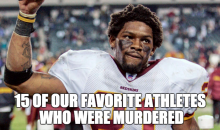 15 Of Our Favorite Athletes Who Were Murdered (Video)