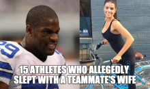 15 Athletes Who Allegedly Slept With A Teammate's Wife (Video)