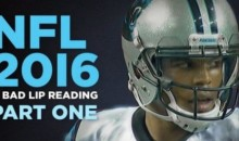 'NFL Bad Lip Reading 2016' Is Here And It's Hilarious (Video)